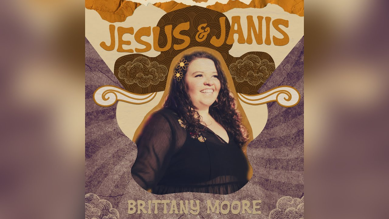 Brittany Moore - Jesus and Janis (Official Audio)