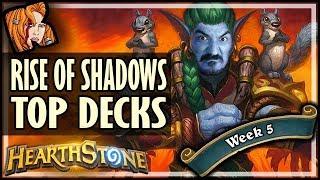 THE 3 BEST LADDER DECKS - WEEK 5 - Rise of Shadows Hearthstone