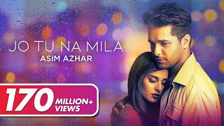 Asim Azhar - Jo Tu Na Mila (Official Video) | VYRL Originals