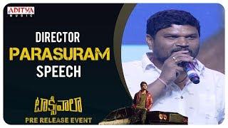 Director Parasuram Speech @ Taxiwaala Pre-Release EVENT | Vijay Deverakonda, Priyanka Jawalkar