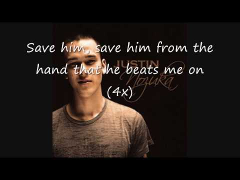 Justin Nozuka Save Him [lyrics]