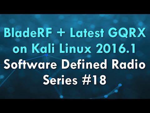 BladeRF + Latest GQRX on Kali Linux 2016 1 - Software