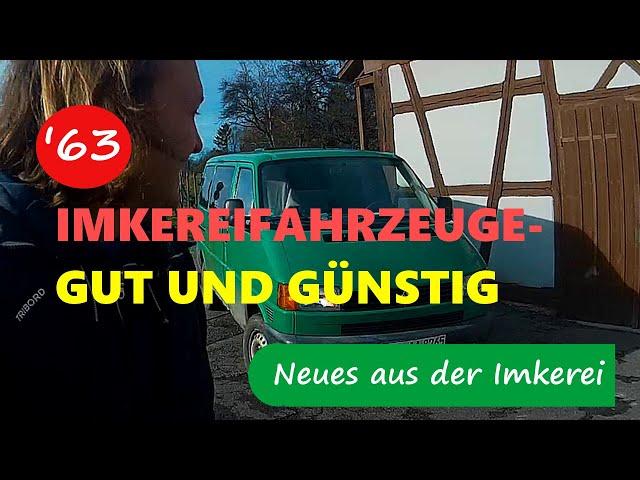 Fahrzeuge in der Imkerei - Neues aus der Imkerei #63