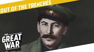 Stalin in WW1 - Quebec - Scottish Home Rule I OUT OF THE TRENCHES