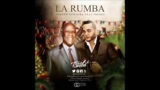 Johnny Ventura Ft Israel  La Loba   La Rumba