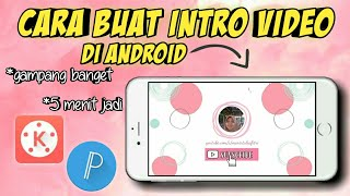Cara Membuat Opening Youtube di Android | how to make an intro