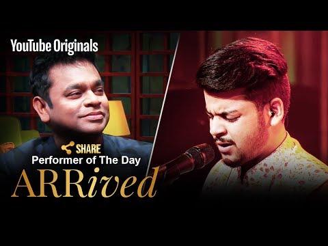 A. R. Rahman | Sarthak Kalyani | Performer Of The Day | #ARRivedSeries