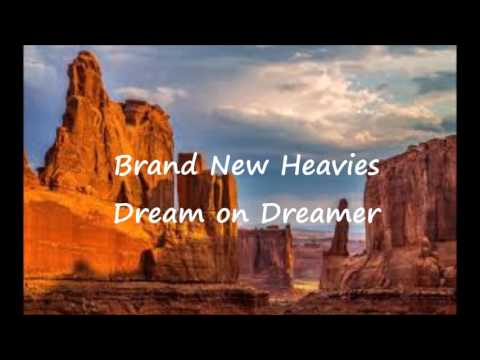 Brand New Heavies - Dream on dreamer