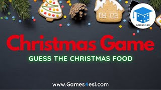 Christmas Game - Guess The Christmas Food