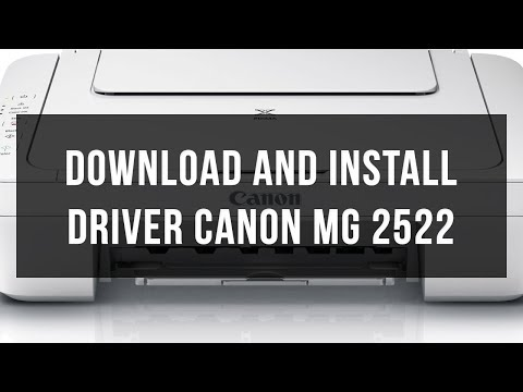 Download and install driver Canon MG2522