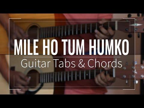 Mile Ho Tum Humko | Fever - Guitar Tabs (Lead) & Chords (Lesson/Tutorial) Cover