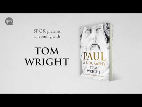 "An Evening with Tom Wright on ""Paul: A Biography"""