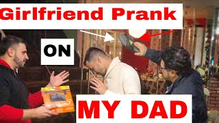 I Have A Girlfriend Prank on Strict Muslim Dad (GONE WRONG!)