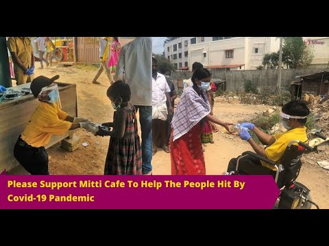 Please Support Mitti Cafe To Help The  People Hit By Covid-19 Pandemic!