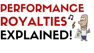 what are music performance royalties?