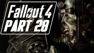 "Fallout 4 - Let's Play - Part 28 - ""Stirring The Faction Pot"""