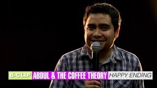B-CLIP #6 ABDUL AND THE COFFEE THEORY - Happy Ending