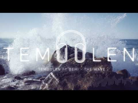 Temuulen ft Behi-The Wave
