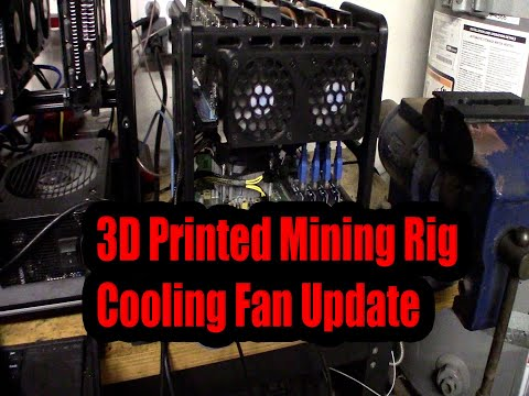 3D Printed Mining Rig Cooling Fan Update