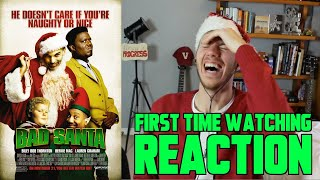 Bad Santa (2003) - MOVIE REACTION - FIRST TIME WATCHING