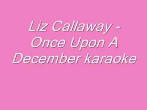 Liz Callaway - Once Upon A December Karaoke