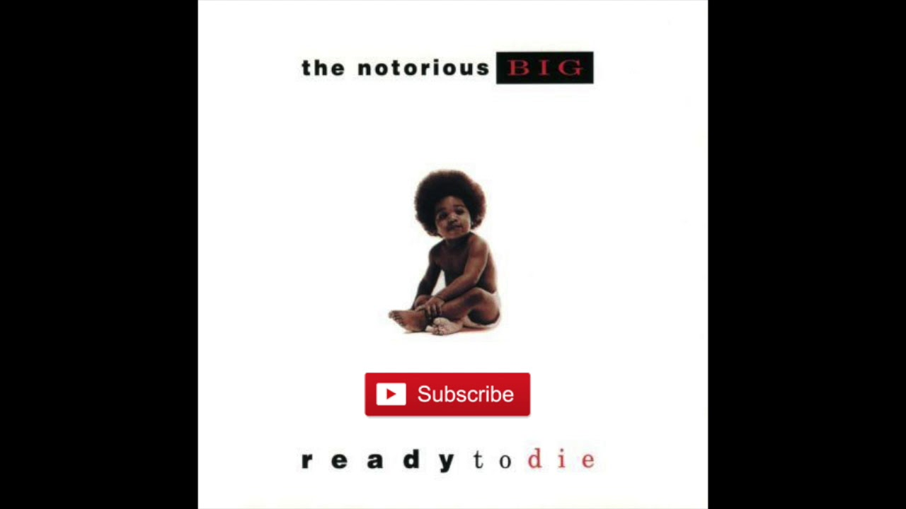 Notorious BIG - Ready to Die FULL ALBUM - YouTube