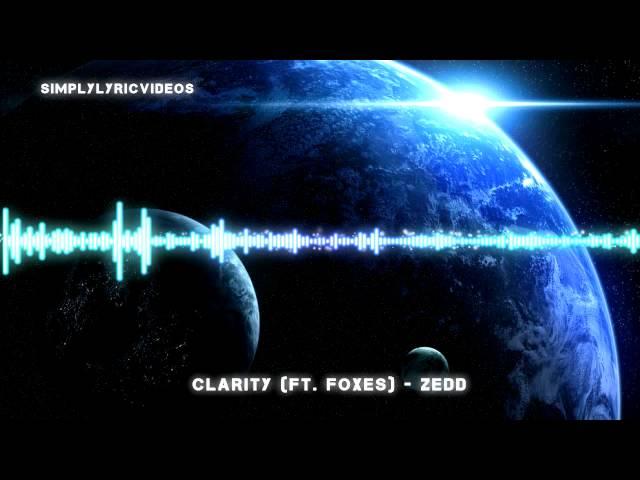 [HD] Clarity (Feat. Foxes) - Zedd