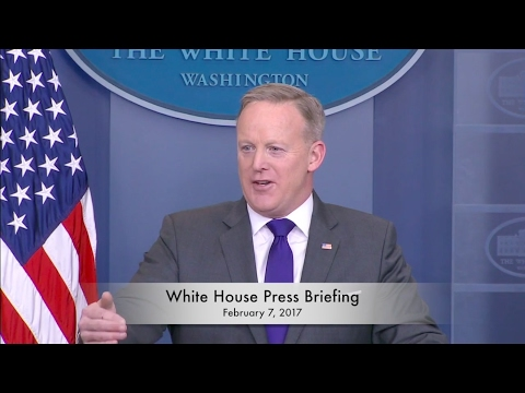 White House Press Briefing 2/7/17