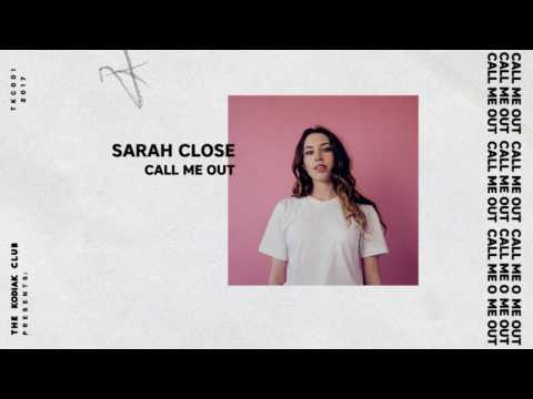 Sarah Close - Call Me Out (Official Audio & Lyrics)