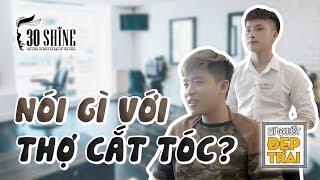 Nói Gì Với Thợ Cắt Tóc Để Có Kiểu Tóc Đẹp Trai? (P.2)   30Shine Bí Quyết Đẹp Trai 46