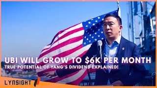 Yang's Freedom Dividend Will Grow to $6K Per Month!