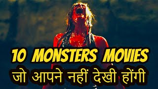 Top 10 Monsters Movie of Hollywood | In Hindi