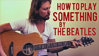 Something - The Beatles - Guitar Lesson - Intermediate Acoustic