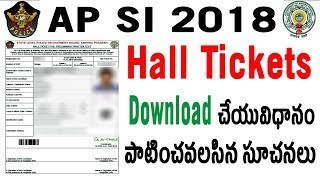 How to Download AP SI Hall tickets Admit cards 2018 in telugu Hall ticket Exam center Instructions