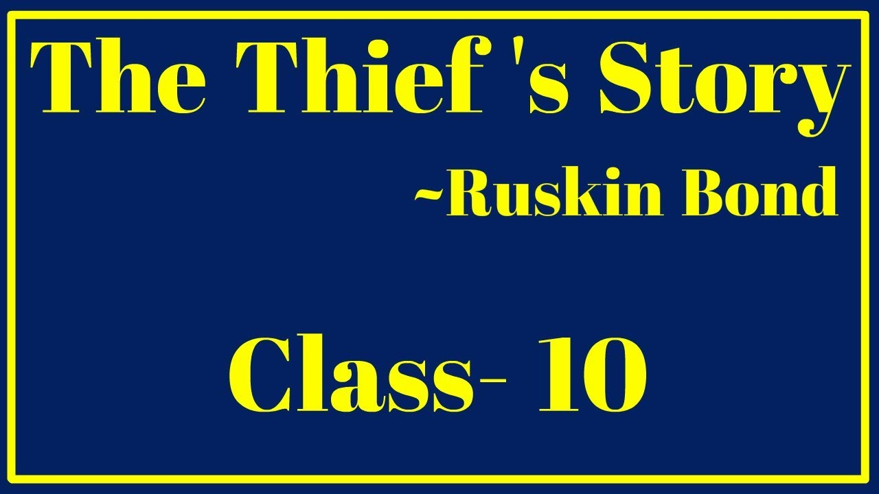 the thiefs story by ruskin bond analysis