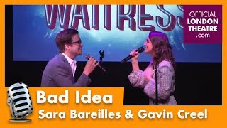 Bad Idea performed by Sara Bareilles & Gavin Creel - Waitress