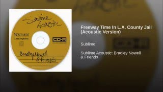 Freeway Time In L.A. County Jail (Acoustic)
