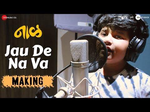 Jau De Na Va - Making | Naal | Jayas Kumar | AV Prafullachandra | Nagraj Popatrao Manjule Mp3