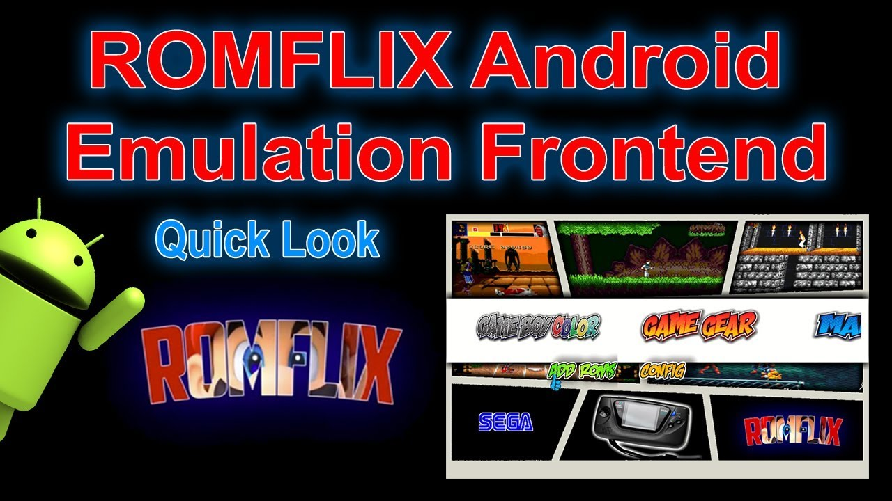 ROMFLIX Quick Look Emulation Front-end for Your Android device