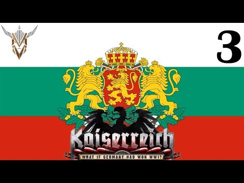 Hearts of Iron IV | Kaiserreich | Bulgaria; Prussia of the Balkans | 3