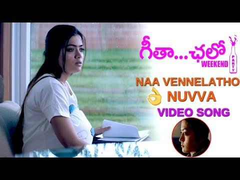 Naa Vennelatho Nuvve Video Song || Geetha Chalo Movie Video Songs || Rashmika Mandanna || TETV