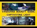 Vanguard Bounty Guide: Captivating Light