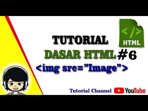 Tutorial Dasar Html #6 - Cara Memasukkan Gambar Pada HTML