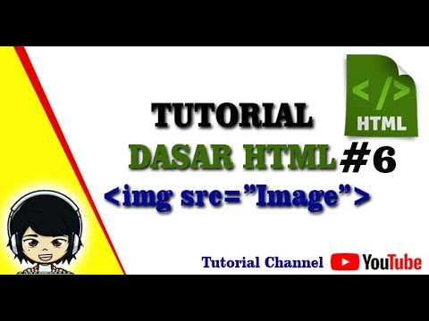 Tutorial Dasar Html 6 Cara Memasukkan Gambar Pada Html Youtube