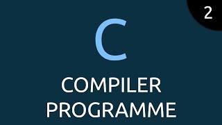 Langage C #2 - compiler programme