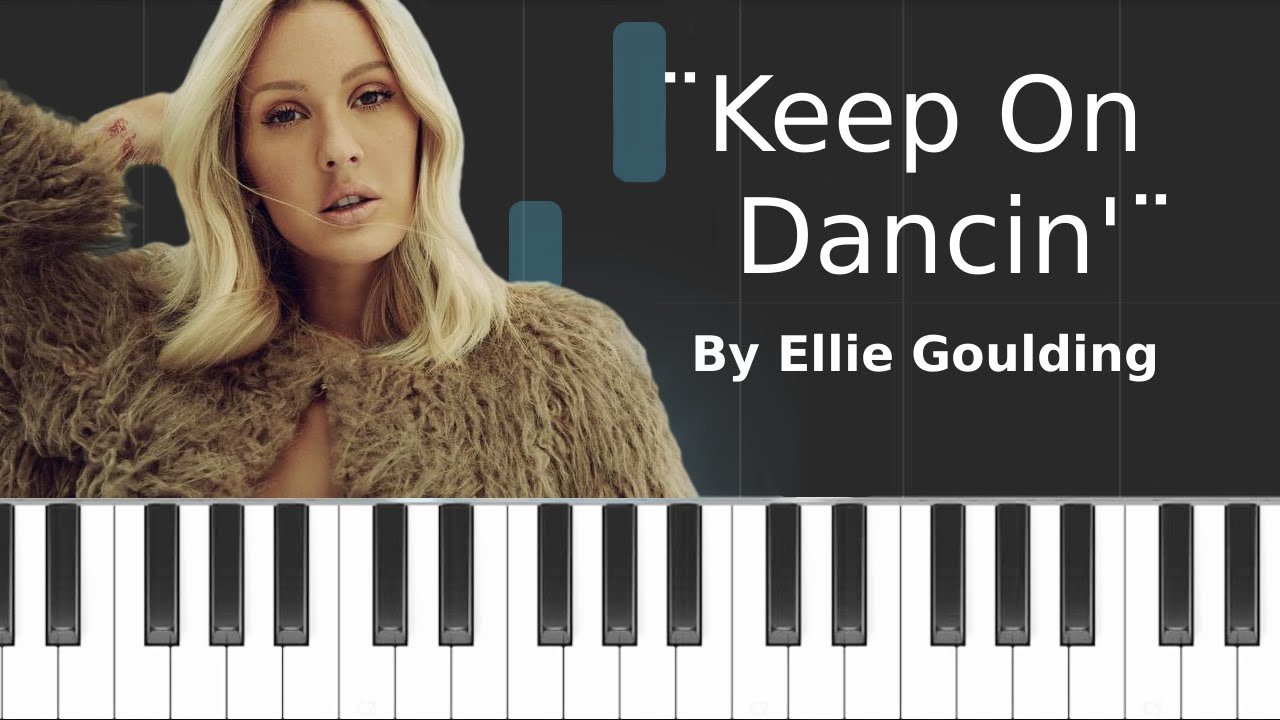 Ellie goulding keep on dancin piano tutorial chords how ellie goulding keep on dancin piano tutorial chords how to play cover hexwebz Image collections