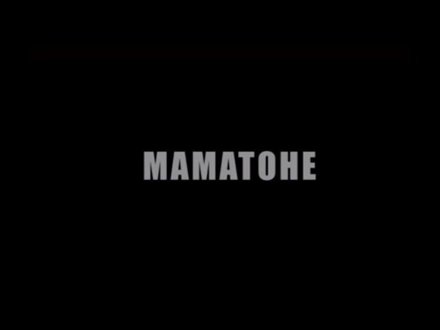 Mamatohe (teaser)