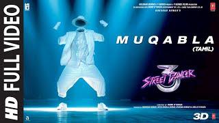 Full Video: Muqabla Street Dancer 3D (Tamil)| A. R. Rahman |Prabhudeva | Varun D,Shraddha K| Tanishk
