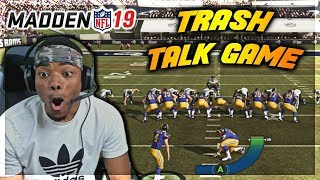 $30,000 WAGER VS TRASH TALKER 🔱 EA 100% CHEATS THIS YEAR - Madden 19 Trash Talk Game