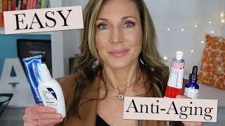 Quick & Easy Anti-Aging Skincare Routine - The Essentials!